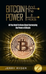 Bitcoin And The Power It Holds