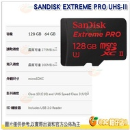 SanDisk EXTREME PRO microSDXC 128G 128GB UHS-II 記憶卡 275MB/s