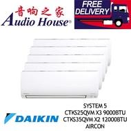 DAIKIN SYSTEM 5 INVERTER CTKS25QVM X3 9000BTU+ CTKS35QVM X2 12000BTU AIRCON