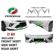 PERODUA MYVI NEW 2018-19 (PU2690F,PU2691S,PU2692R) DRIVE 68 BODY KIT D68 SKIRT SKIRTING FULL SET BODYKIT 2019 2020 GEN3