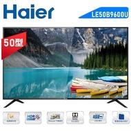 升等55吋【Haier海爾】50吋4K HDR液晶電視LE50B9600U/50B9600U