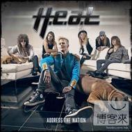 H.E.A.T / Address The Nation