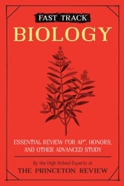 Fast Track: Biology The Princeton Review
