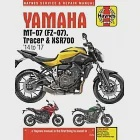 Haynes Yamaha MT-07(FZ-07), Tracer & SXR700 Service and Repair Manual: MT-07 '14-'17, FZ-07 '15-'17, MT-07TR Tracer '16-'17, XSR