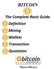 Bitcoin The Complete Basic Guide