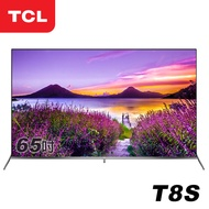 TCL 65吋 4K Android 9.0 全螢幕智慧液晶顯示器(T8S)