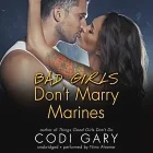 Bad Girls Don't Marry Marines: Library Edition