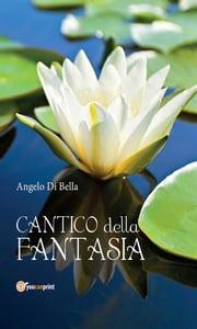 Cantico della Fantasia Angelo Di Bella