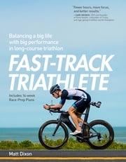 Fast-Track Triathlete Matt Dixon, MSc