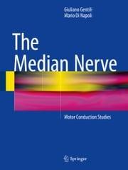The Median Nerve Giuliano Gentili