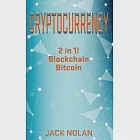 Cryptocurrency: 2 Manuscripts: Blockchain & Bitcoin