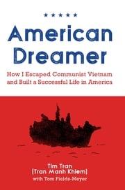 American Dreamer Tim Tran