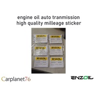 STICKER MILEAGE ENGINE OIL AUTO TRANSMISSON OIL MADE BY ENZOIL HIGH QUALITY MILEAGE SERVICE STICKER FOR WINDSREEN