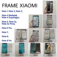FRAME XIAOMI REDMI NOTE 1 , NOTE 2 , NOTE 3 / NOTE 3 PRO , NOTE 5 / 5 PRO, NOTE 5A PRIME , NOTE 6 PRO , NOTE 7 , NOTE 8 , NOTE 8 PRO - TATAKAN LCD