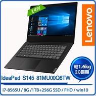 Lenovo IdeaPad S145 81MU00Q6TW 14吋筆電  S145-14黑/I7-8565/8G/1TB+256G/MX110/WIN10