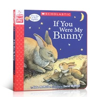 If You Were My Bunny (A StoryPlay Book) Scholastic Children Books Story Books