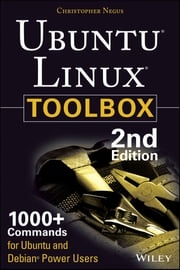 Ubuntu Linux Toolbox: 1000+ Commands for Power Users Christopher Negus