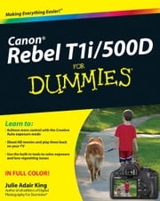 Canon EOS Rebel T1i / 500D For Dummies Julie Adair King
