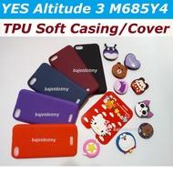 YES Altitude 3 M685Y4 M685 case casing soft back cover screen protector glass tint cikgu sarung plastik B40 prihatin fon