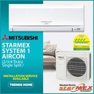 Mitsubishi Starmex System 1 Aircon (2 / 3 / 4 Ticks) Single Split / Installation Service Available