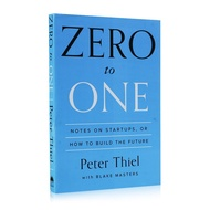 Zero To One Peter Thiel with Blake Masters Notes on Startups How To Build The Future Encourage Books for Adult Reading