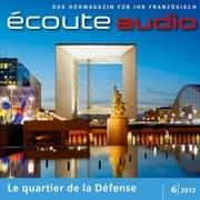 Französisch lernen Audio - Das Viertel La Défense France Arnaud