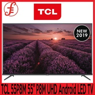 TCL 55P8M 55INCH P8M 4K UHD Android LED TV