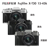 Fujifilm X-T30 Kit組 (含 XF 15-45mm 鏡頭)  公司貨 樂福數位 (銀/黑/炭晶銀)