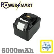 Powersmart - Makita 牧田 BL1845 18V/6.0Ah 代用鋰電池