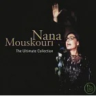 Nana Mouskouri / The Ultimate Collection 【Asia Special Edition】