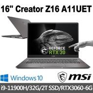 msi微星 Creator Z16 A11UET-092TW 16吋 創作者筆電 (i9-11900H/32G/2T SSD/RTX3060-6G/Win10Pro)