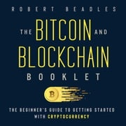 Bitcoin and Blockchain Booklet, The