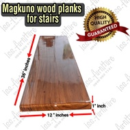 """Wood planks for stairs 1"""" inch Thick ( Magkuno)"""