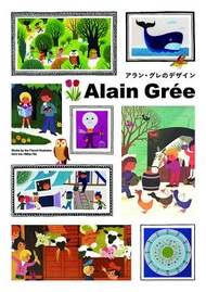 Alain Grée: Works by the French Illustrator from the 1960s-70s