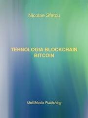 Tehnologia Blockchain: Bitcoin Nicolae Sfetcu