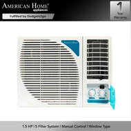 American Home 1.5 HP Window Type Aircon AHAC-162MNT