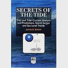Secrets Of The Tide: Tide And Tidal Current Analysis And Applications, Storm Surges And Sea Level Trends