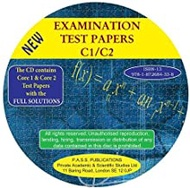 Examination Test Papers C1/C2 with Full Solutions: Papers C1/C2