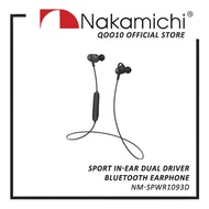 [NEW LAUNCH] Nakamichi SPWR1093D Sport In-Ear Dual Driver Bluetooth Earphone