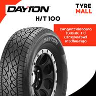 DAYTON ยางใหม่ รับประกัน ขนาด 265/50R20 รุ่น H/T 100 1 เส้น