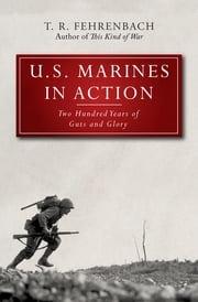 U.S. Marines in Action T. R. Fehrenbach
