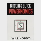 Bitcoin & Black Powernomics