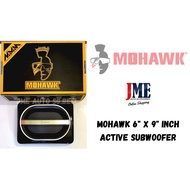 """MOHAWK 6"""" X 9"""" INCH ACTIVE SUBWOOFER (READY STOCK)"""