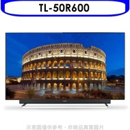 《可議價》(含運無安裝)奇美【TL-50R600】50吋4K HDR聯網電視