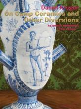 On Camp Ceramics and Other Diversions