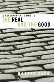 A Geographical Guide to the Real and the Good