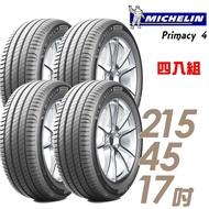 【Michelin 米其林】PRIMACY 4 高性能輪胎_送專業安裝 四入組_215/45/17(PRI4)