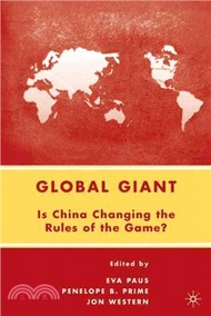 12617.Global Giant ― Is China Changing the Rules of the Game? Eva Paus (EDT); Penelope B. Prime (EDT); Jon Western (EDT)