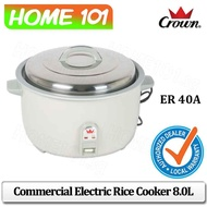 CROWN Commercial Rice Cooker 8.0L ER 40A