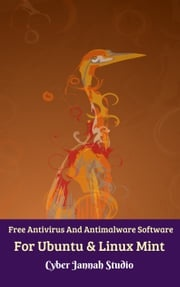 Free Antivirus And Antimalware Software For Ubuntu & Linux Mint Cyber Jannah Studio